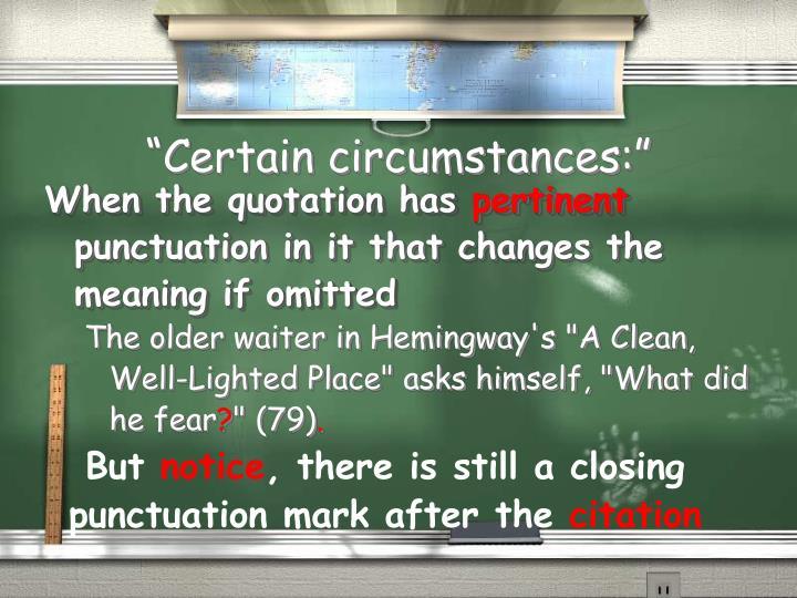 """""""Certain circumstances:"""""""