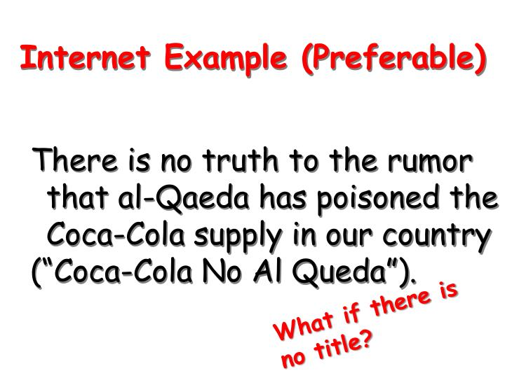 There is no truth to the rumor that al-Qaeda has poisoned the Coca-Cola supply in our country