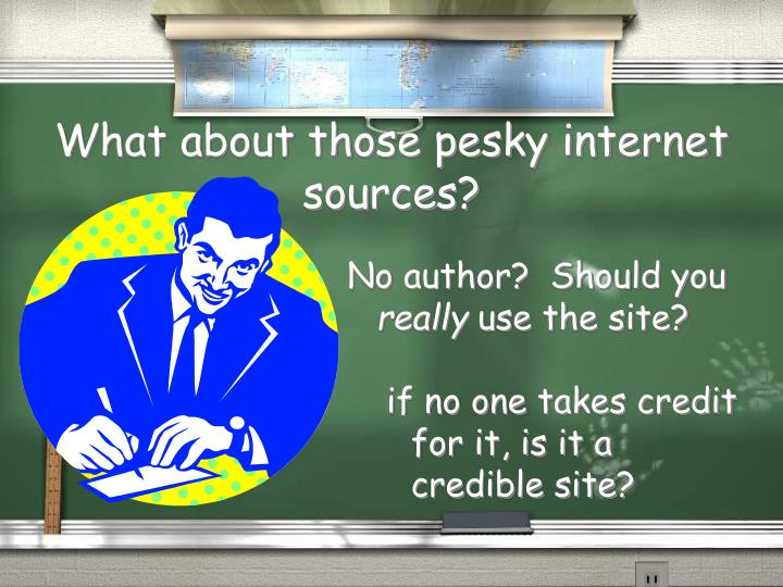 What about those pesky internet sources?