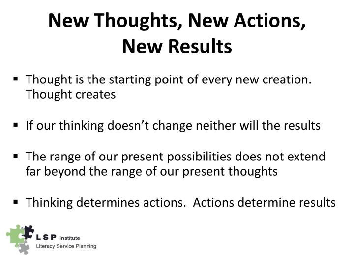 New Thoughts, New Actions,