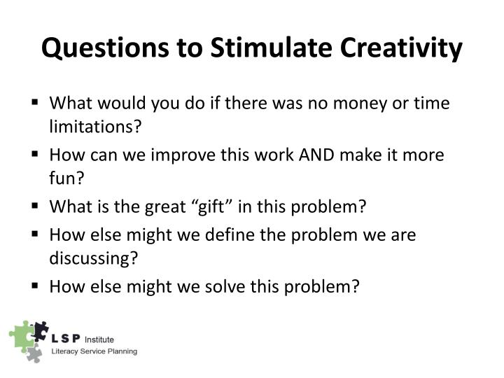 Questions to Stimulate Creativity