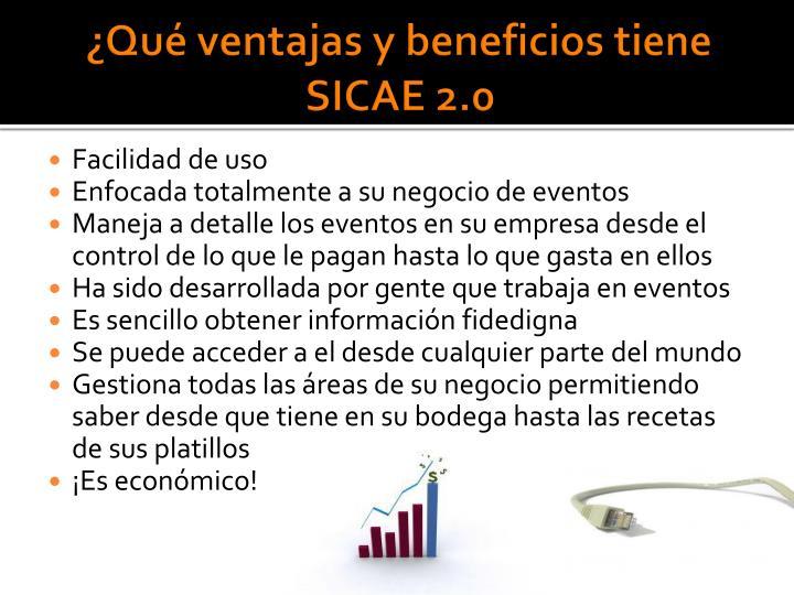 ¿Qué ventajas y beneficios tiene SICAE 2.0
