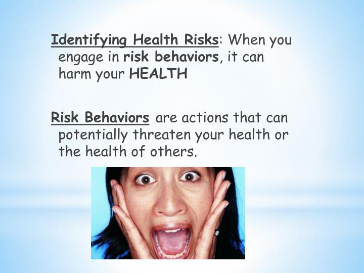 Identifying Health Risks