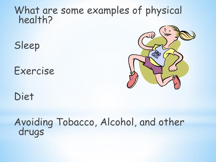 What are some examples of physical health?
