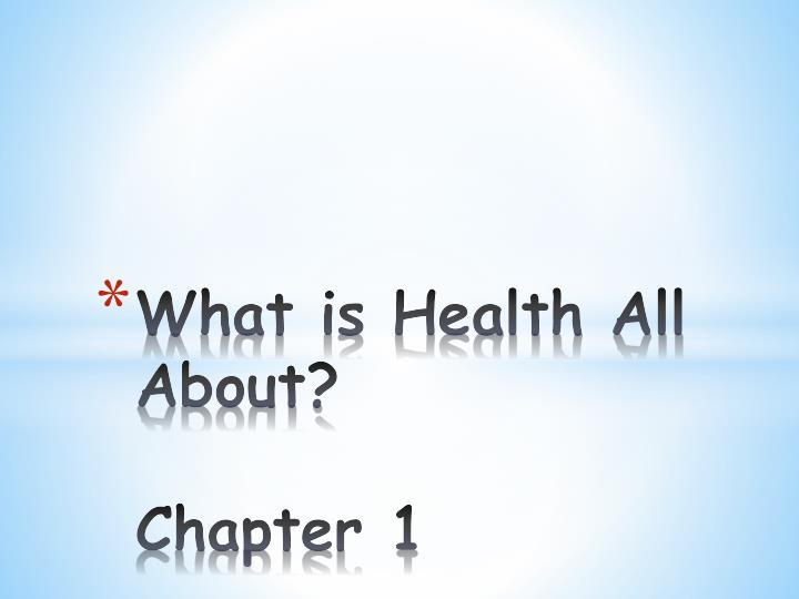 What is health all about chapter 1