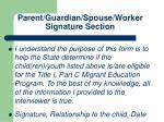 parent guardian spouse worker signature section2