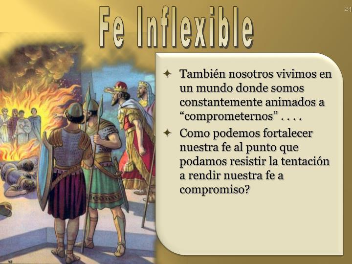 Fe Inflexible