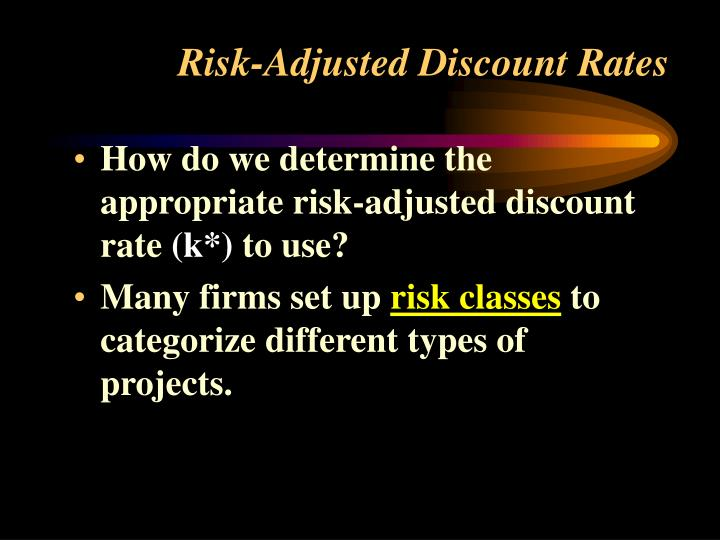 Risk-Adjusted Discount Rates