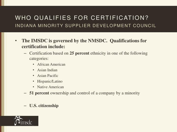 Who qualifies for certification?
