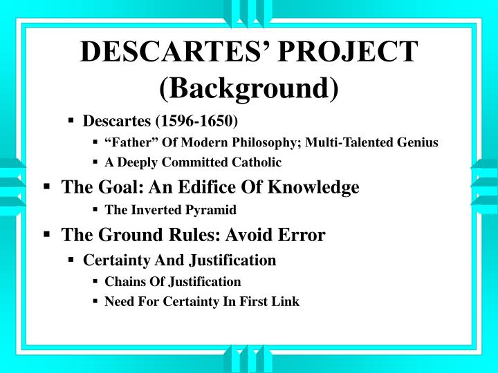 Descartes project background