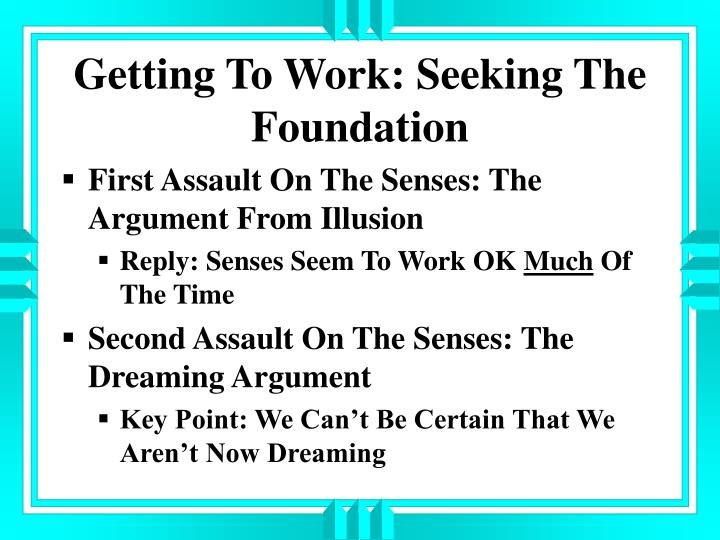 Getting To Work: Seeking The Foundation