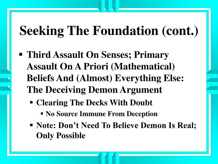 Seeking The Foundation (cont.)