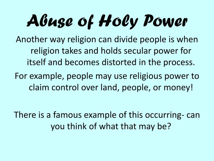 Abuse of Holy Power