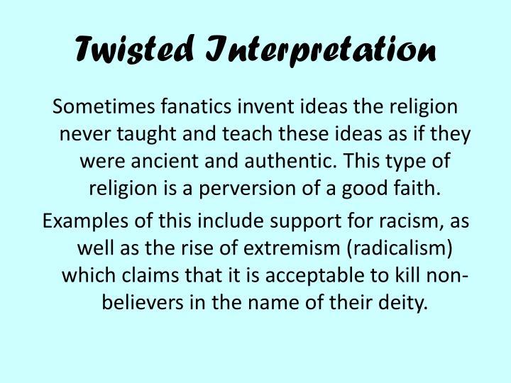 Twisted Interpretation