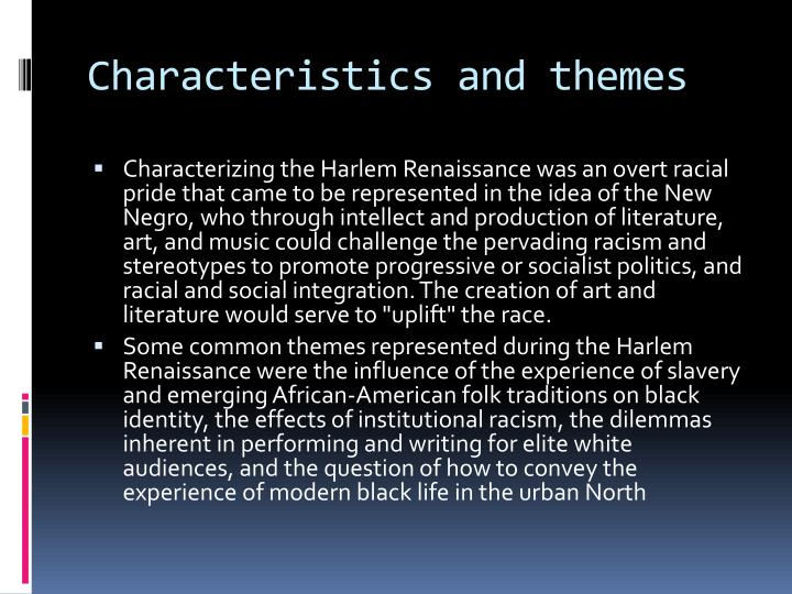 Characteristics and themes