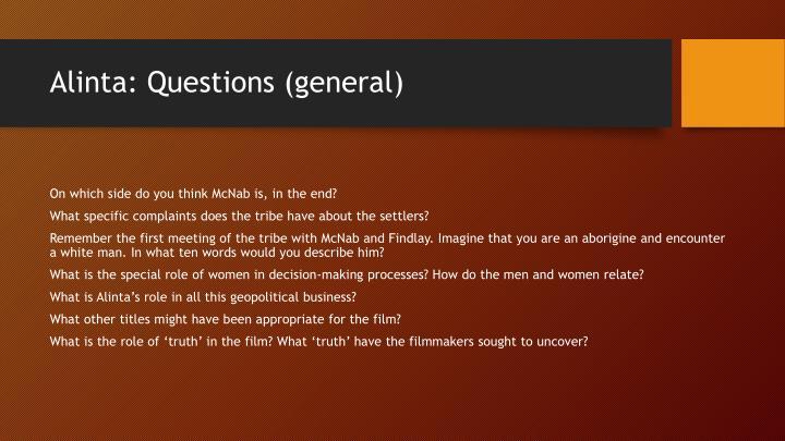 Alinta: Questions (general)