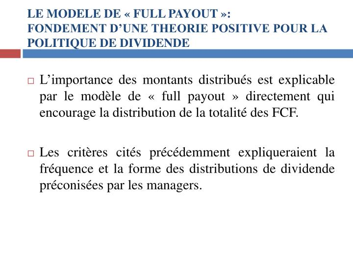 LE MODELE DE «FULL PAYOUT»:
