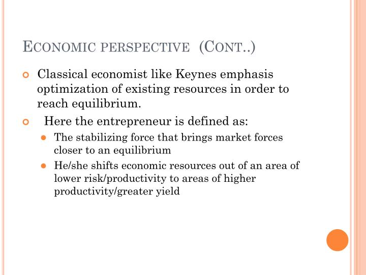 Economic perspective  (Cont..)