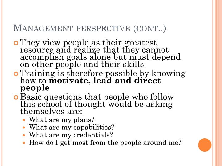 Management perspective (cont..)