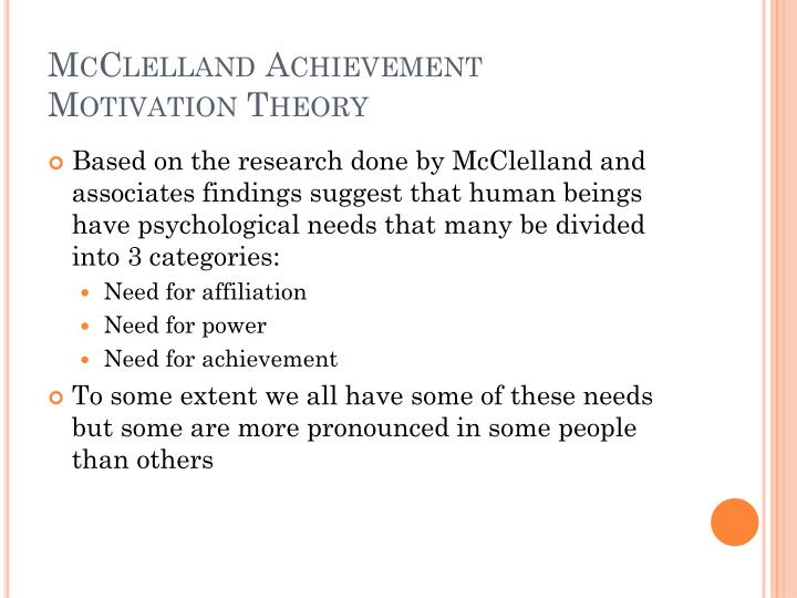McClelland Achievement Motivation Theory