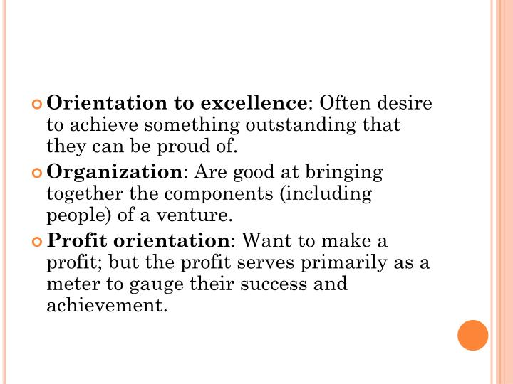Orientation to excellence