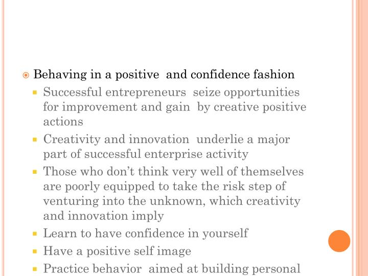 Behaving in a positive  and confidence fashion