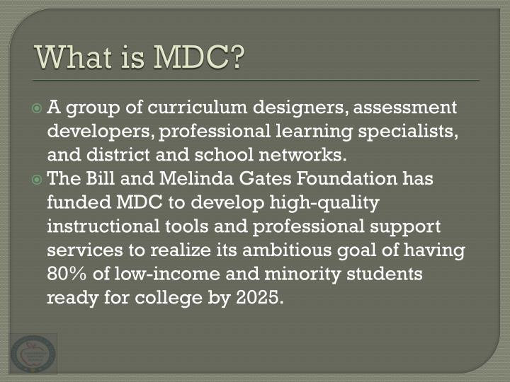 What is MDC?