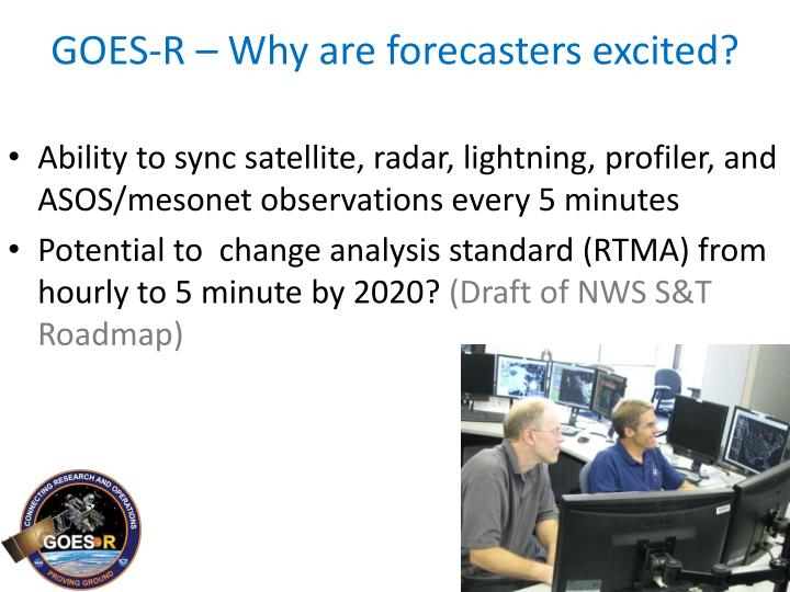 GOES-R – Why are forecasters excited?