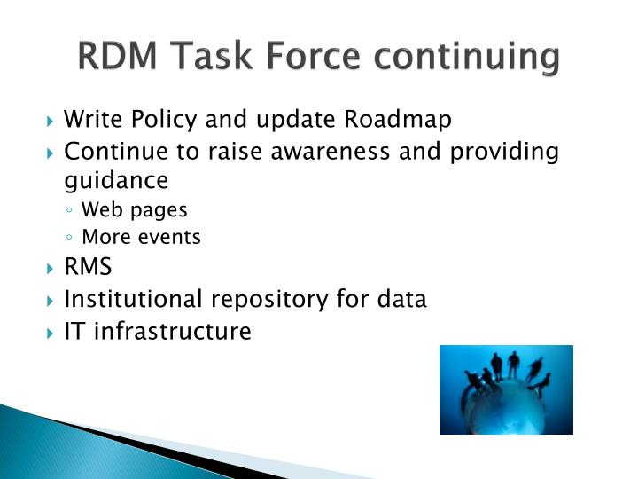 RDM Task Force continuing