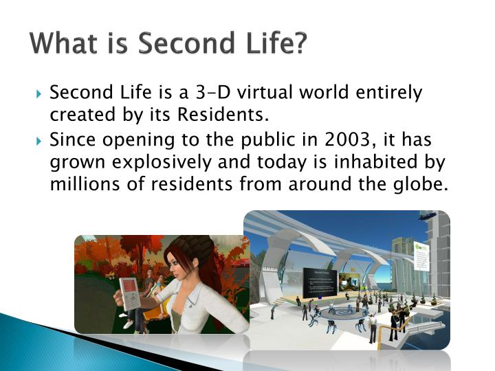 What is Second Life?