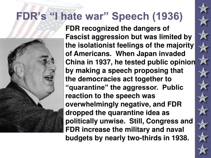 "FDR's ""I hate war"" Speech (1936)"