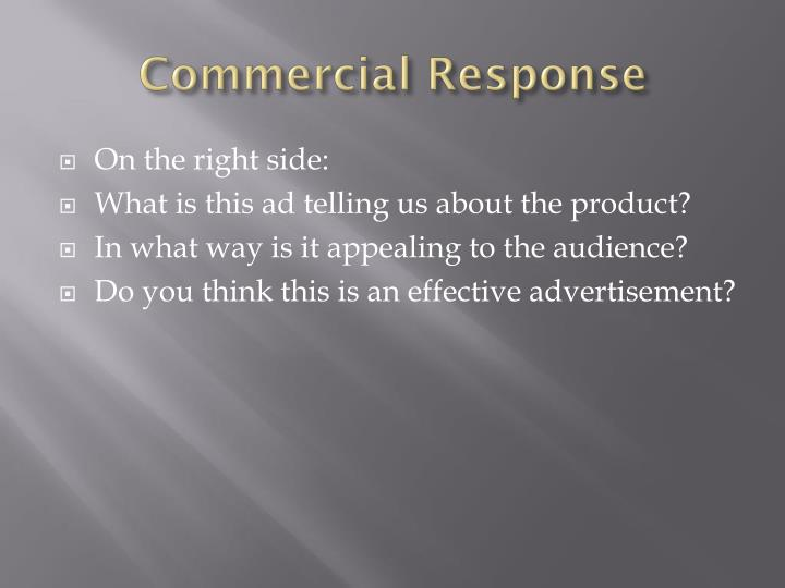 Commercial Response