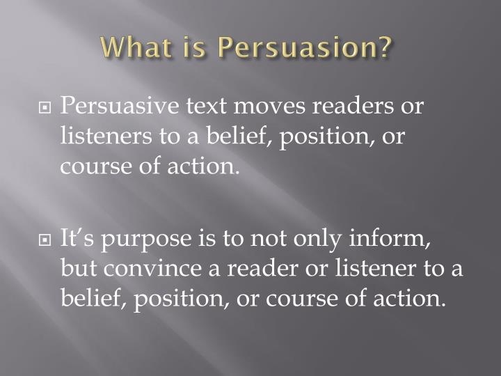 What is Persuasion?