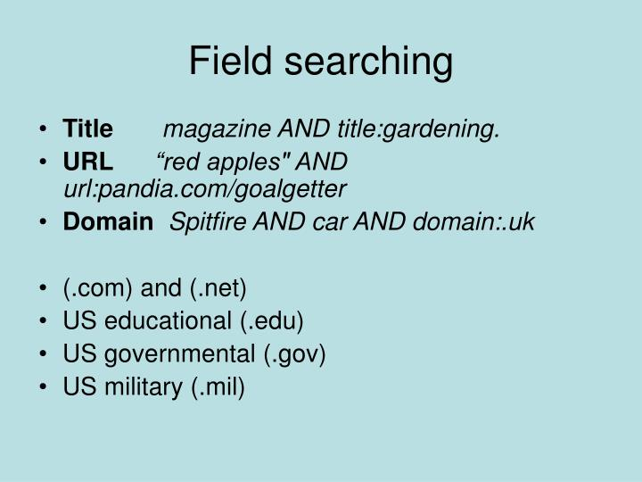 Field searching