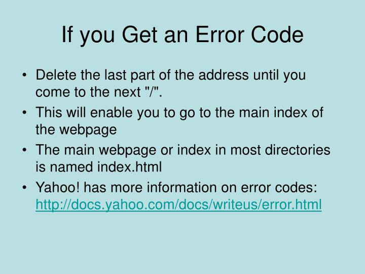 If you Get an Error Code