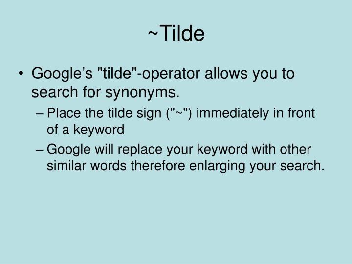 ~Tilde