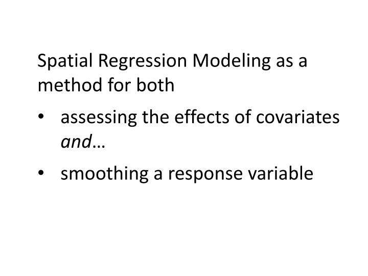 Spatial Regression Modeling