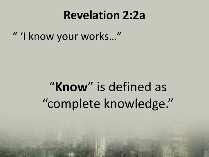 Revelation 2:2a