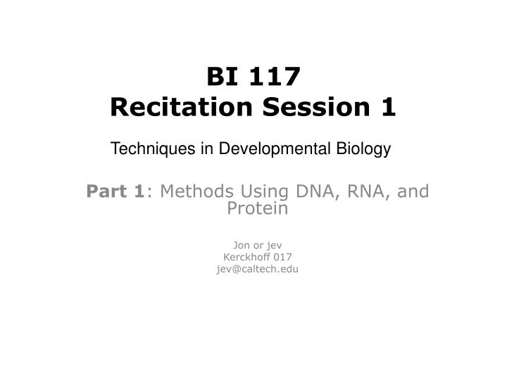 Bi 117 recitation session 1