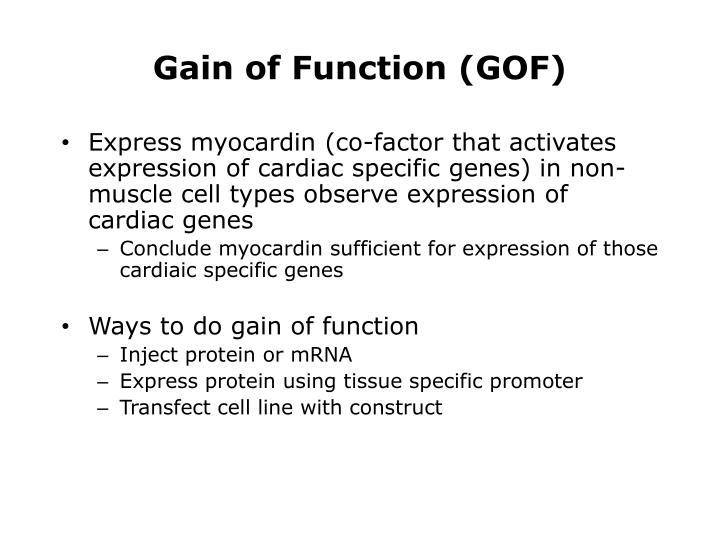 Gain of Function (GOF)