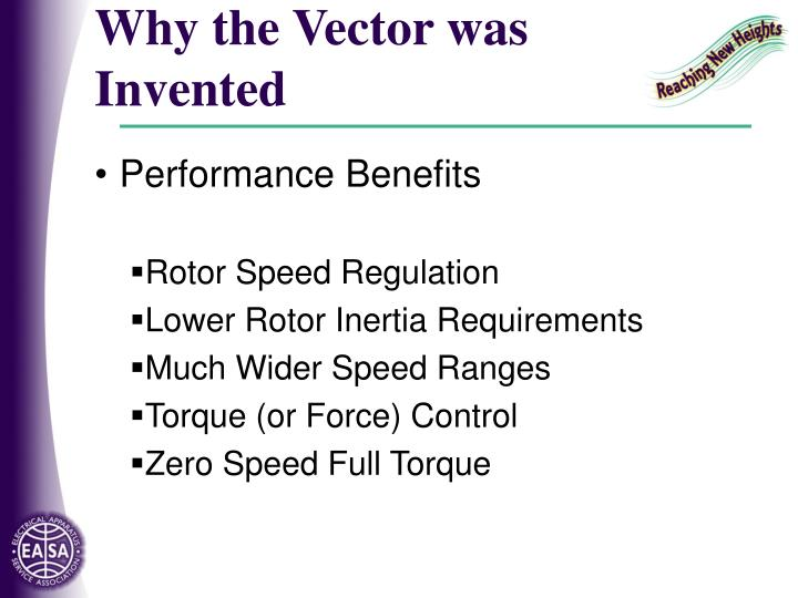 Why the Vector was Invented