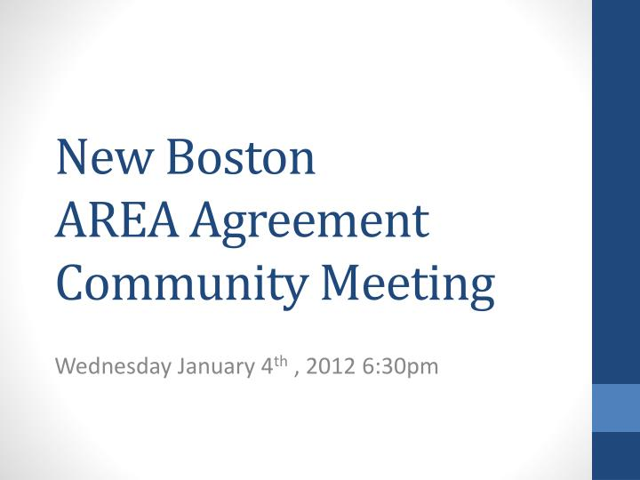 New boston area agreement community meeting