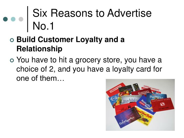 Six Reasons to Advertise No.1