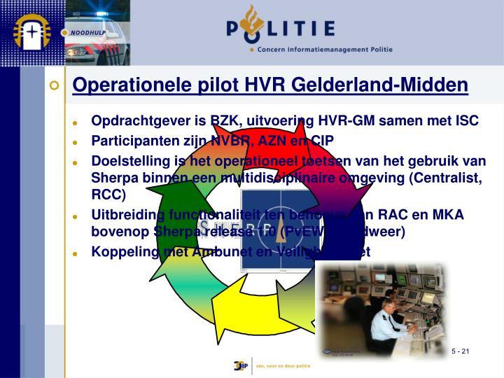 Operationele pilot HVR Gelderland-Midden