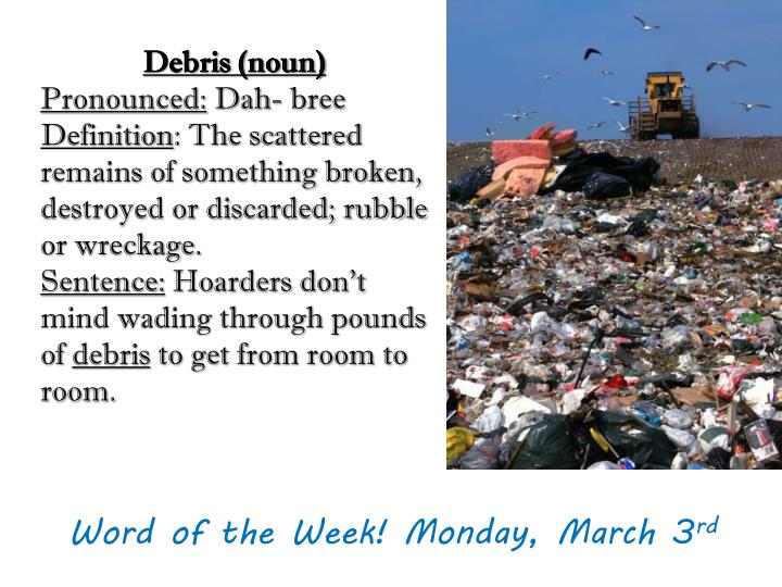 Word of the Week! Monday, March 3
