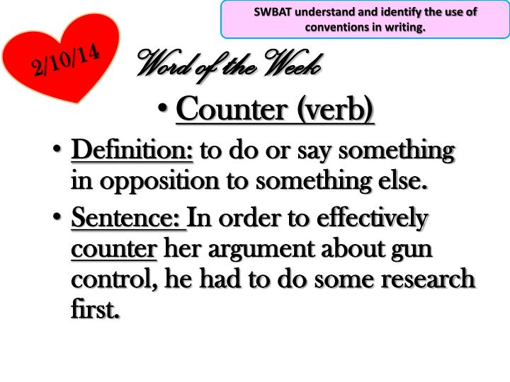 SWBAT understand and identify the use of conventions in writing.