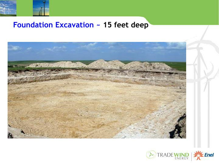 Foundation Excavation ~