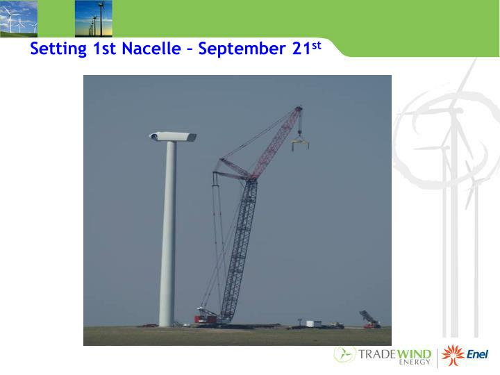 Setting 1st Nacelle – September 21