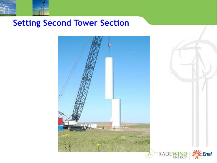 Setting Second Tower Section