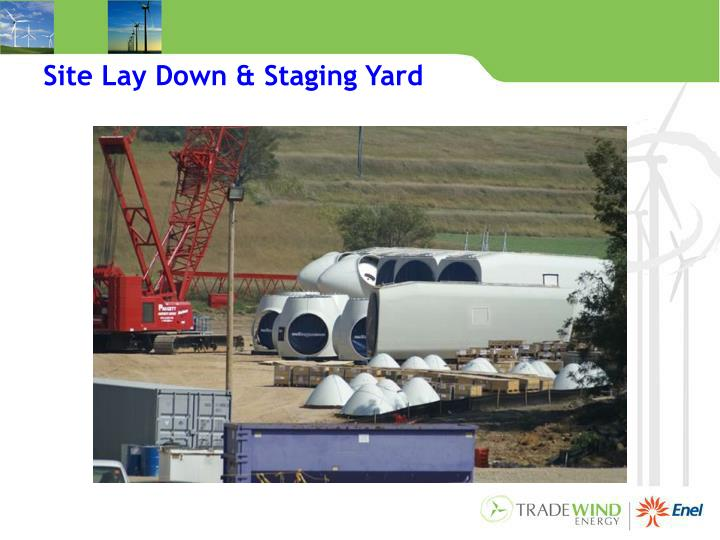 Site Lay Down & Staging Yard